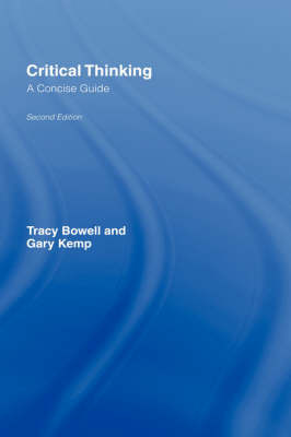 Critical Thinking: A Concise Guide by Tracy Bowell image