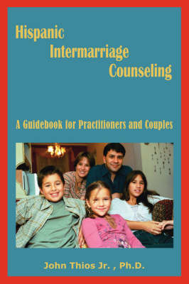 Hispanic Intermarriage Counseling by John Thios image