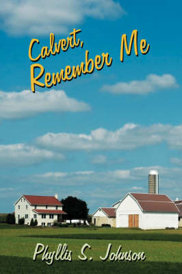 Calvert, Remember Me by Phyllis S. Johnson image