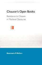 Chaucer'S Open Books by Rosemarie P McGerr image