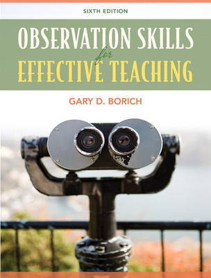 Observation Skills for Effective Teaching by Gary D Borich image