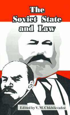 The Soviet State and Law