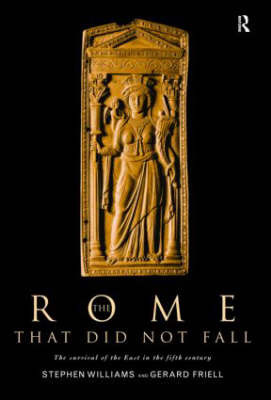 The Rome that Did Not Fall by Gerard Friell
