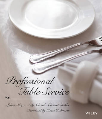 Professional Table Service by Sylvia Meyer