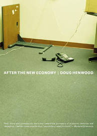 After The New Economy by Doug Henwood