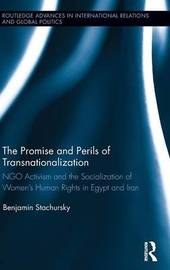 The Promise and Perils of Transnationalization by Benjamin Stachursky