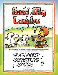 Feed My Lambs by Chris Smith