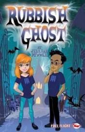 Rubbish Ghost by Jillian Powell