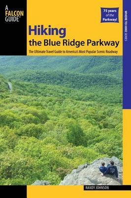Hiking the Blue Ridge Parkway by Randy Johnson