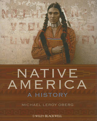 Native America - a History by Michael Leroy Oberg