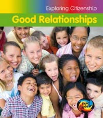 Good Relationships by Vic Parker