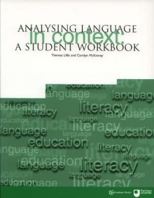 Analysing Language in Context by Theresa M Lillis