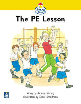 PE Lesson,The Story Street Beginner Stage Step 1 Storybook 9 by Jeremy Strong