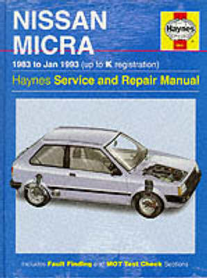 Nissan Micra (83 - Jan 93) Up To K by Haynes Publishing