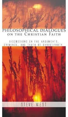 Philosophical Dialogues on the Christian Faith by Steve West image