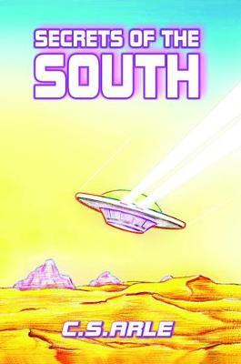 Secrets of the South by C. S. Arle image
