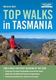 Top Walks in Tasmania by Melanie Ball image
