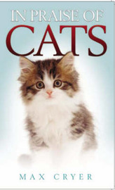 In Praise of Cats by Max Cryer image