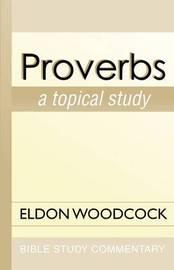 Proverbs by Eldon Woodcock