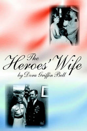 The Heroes' Wife by Dora Griffin Bell image