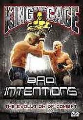 King of the Cage - Bad Intentions on DVD