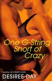 One G-string Short Of Crazy by Desiree Day image