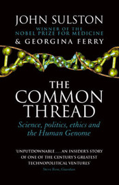 The Common Thread by John Sulston