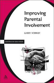 Improving Parental Involvement by Garry Hornby
