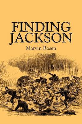 Finding Jackson by Marvin Rosen, PhD image