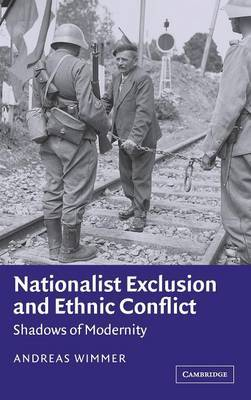 Nationalist Exclusion and Ethnic Conflict by Andreas Wimmer image