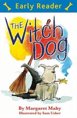 Early Reader: The Witch Dog by Margaret Mahy