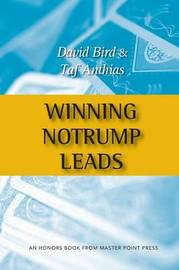 Winning Notrump Leads by David Bird