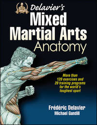 Delavier's Mixed Martial Arts Anatomy by Frederic Delavier image