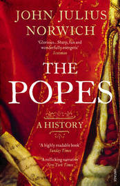 The Popes by John Julius Norwich