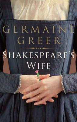 Shakespeare's Wife by Germaine Greer image