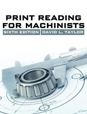 Print Reading for Machinists by David L. Taylor image