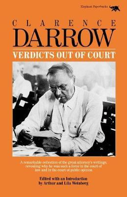 Verdicts Out of Court by Clarence Darrow