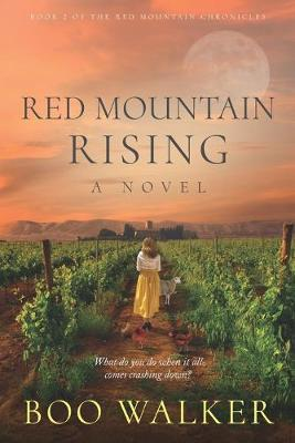 Red Mountain Rising by Boo Walker