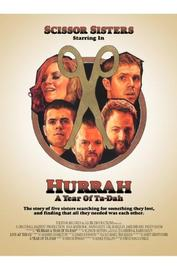 Scissor Sisters - Hurrah: A Year Of Ta-Dah (DVD And CD) on DVD image