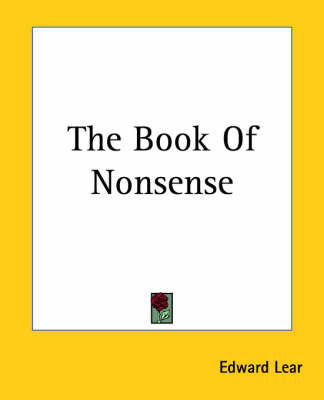 The Book Of Nonsense by Edward Lear