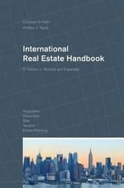 International Real Estate Handbook by Andrew J. Taylor