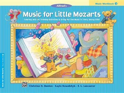 Music for Little Mozarts Music Workbook, Bk 3 by Christine H Barden