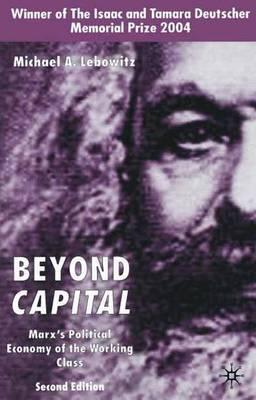 Beyond Capital by Michael A Lebowitz