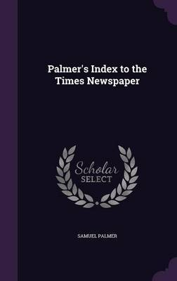 Palmer's Index to the Times Newspaper by Samuel Palmer image