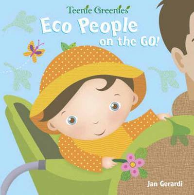 ECO People on the Go! by Jan Gerardi