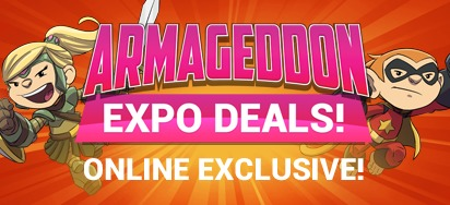 Armageddon Expo Deals!