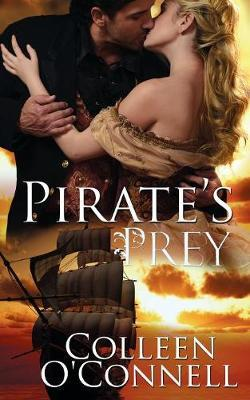 Pirate's Prey by Colleen O'Connell