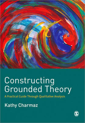 Constructing Grounded Theory: A Practical Guide Through Qualitative Analysis by Kathleen C. Charmaz image