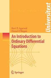 An Introduction to Ordinary Differential Equations by Ravi P Agarwal