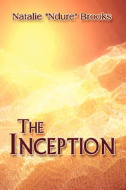 "The Inception by Natalie ""Ndure"" Brooks image"